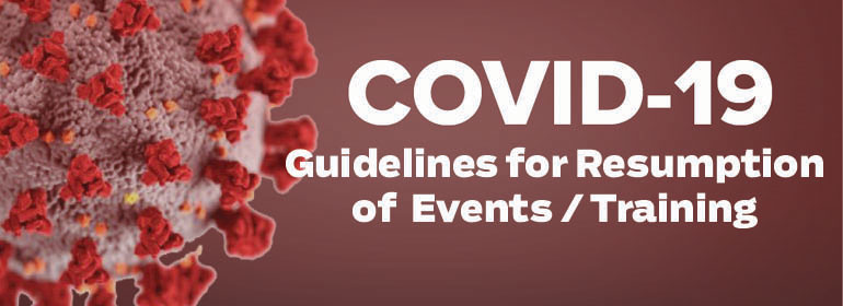 COVID-19 Guidelines for Resumption of Events / Training
